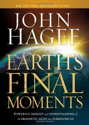 Earth's Final Moments: Powerful Insight and Understanding of the Prophetic Signs that Surround Us (Buy Fireplace Surround)