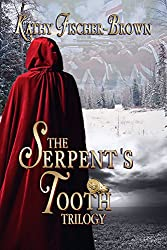 The Serpent's Tooth: (a trilogy)