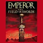 EMPEROR: The Field of Swords, Book 3 (Unabridged) | Conn Iggulden