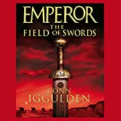 EMPEROR: The Field of Swords, Book 3 (Unabridged) | Conn Iggulden