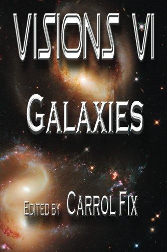 Visions VI: Galaxies (Volume 6)