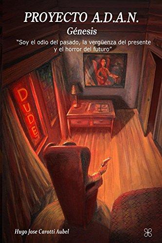 Descargar Libro Proyecto A.d.a.n: Génesis Hugo Carottti Aubel