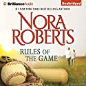 Rules of the Game Audiobook by Nora Roberts Narrated by Kate Rudd