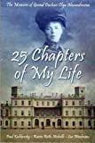 25 Chapters Of My Life: The Memoirs of Grand Duchess Olga Alexandrovna, Last Grand Duchess of Russia