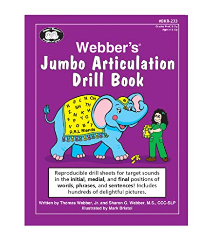 Webber's® Jumbo Articulation Drill Book: Reproducible drill sheets for target sounds in the initial, medial, and final p