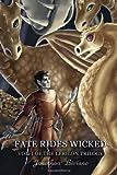 Fate Rides Wicked, Jonathan Biviano, 1492326992
