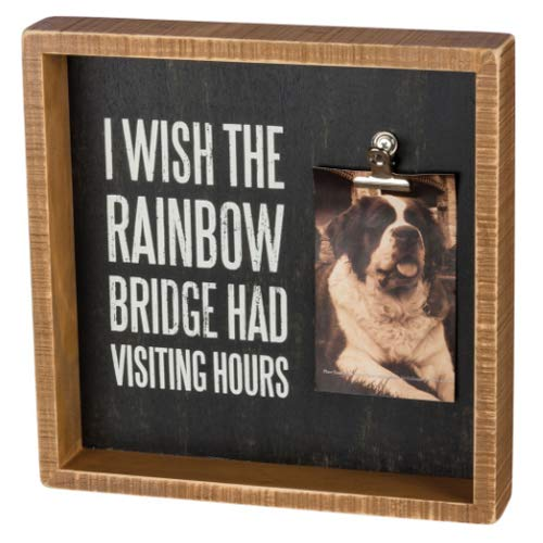 Primitives by Kathy Pet Memorial Photo Frame - I Wish the Rainbow Bridge had Visiting Hours,Multi-color- 10 inch square x 1.75 inch deep