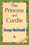 The Princess and Curdie, George MacDonald, 1421848287