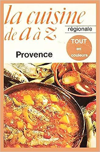 La Cuisine De A A Z 9782253020776 Amazon Com Books