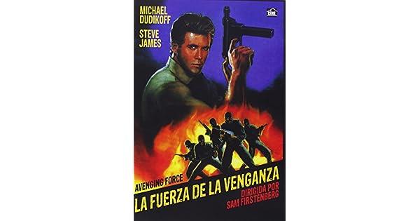 Amazon.com: LA FUERZA DE LA VENGANZA (Avenging Force) All ...