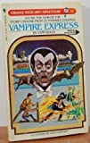 Vampire Express (Choose Your Own Adventure #31)