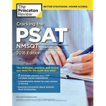 Cracking the PSAT/NMSQT with 2 Practice Tests, 2018 Edition: The Strategies, Practice, and Review You Need for the Score You Want