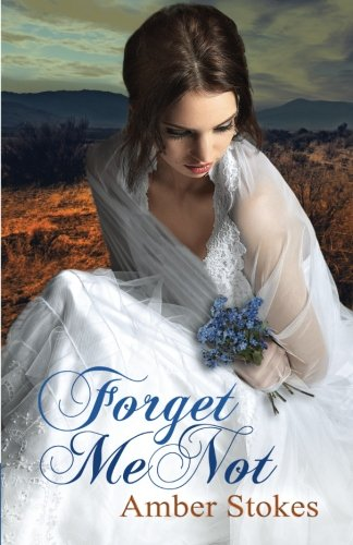 Forget Me Not (The Heart's Spring) (Volume 1)