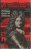 Philippe, Duke of Orleans, J. H. Shennan, 0500870098