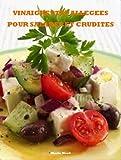 Vinaigrettes allégées pour salades et crudités