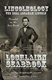 img - for Lincolnology: The Real Abraham Lincoln Revealed in His Own Words book / textbook / text book