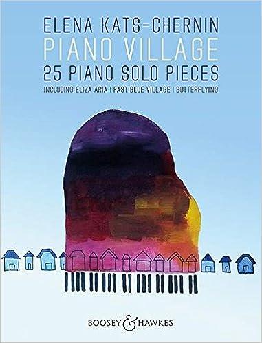 Piano Village - 25 Piano Solo Pieces - piano - sheet music - (BB 3409)