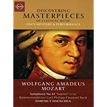 """Discovering Masterpieces Of Classical Music - Wolfgang Amadeus Mozart - Symphony No. 41 """"Jupiter"""""""