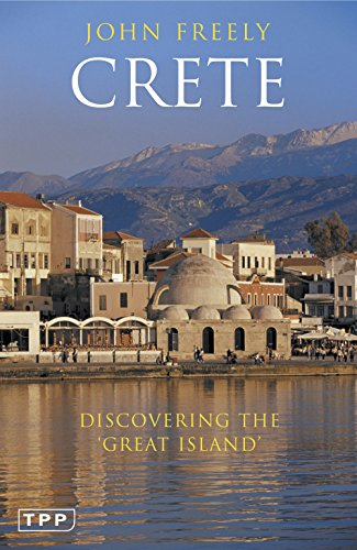 Crete: Discovering the 'Great Island' (Tauris Parke Paperbacks)