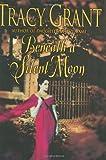 Beneath a Silent Moon, Tracy Grant, 0066211425