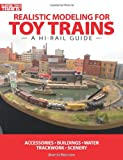 Realistic Modeling for Toy Trains, Dennis Brennan, 0890247455