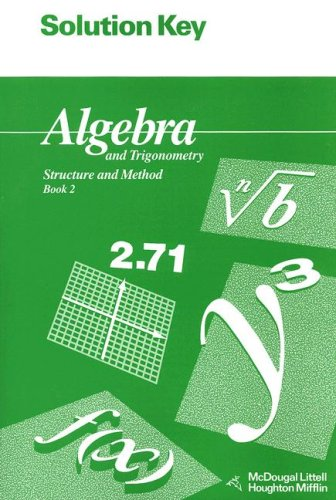 School Method Book - Solution Key for Algebra and Trigonometry: Structure and Method: Book 2 (McDougal Littell Structure & Method)