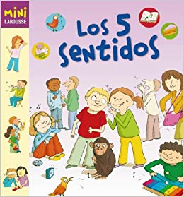 Los 5 sentidos Larousse - Infantil / Juvenil - Castellano - A Partir De 5/6 Años - Colección Mini Larousse: Amazon.es: Aa.Vv.: Libros