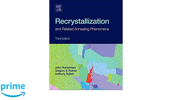 recrystallization and related annealing phenomena