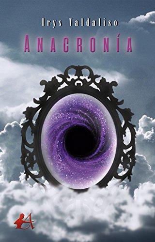 Anacronía (Spanish Edition) by [Valdaliso, Irys]