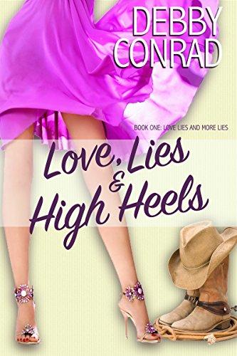 LOVE, LIES AND HIGH HEELS (LOVE, LIES AND MORE LIES Book 1)