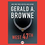 West 47th | Gerald A. Browne