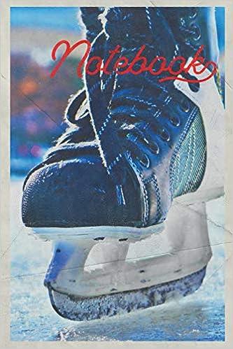 Notebook: Ice Skate Professional Composition Book Journal Diary For Men, Women, Teen & Kids Vintage Retro Design Hockey Player Descargar PDF