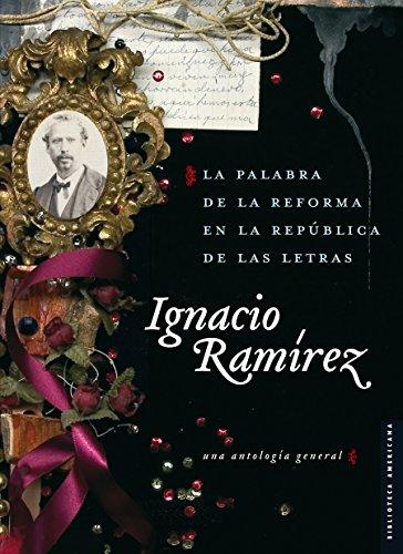 La palabra de la Reforma en la República de las Letras. Una antología general (Serie Viajes al siglo XIX nº 19) (Spanish Edition)