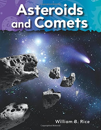 Download Teacher Created Materials - Science Readers: A Closer Look: Asteroids and Comets - Grade 1 - Guided Reading Level I (Science Readers: A Closer Look: Neighbors in Space) PDF