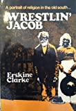 Wrestlin Jacob, Erskine Clark, 0804210896