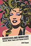 Goddesses and Monsters: Women, Myth, Power and Popular Culture
