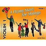 A Flying Start for Strings: Violin 1 (A Flying Start for Strings)