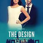 The Design: A Heart Novel   R. S. Grey