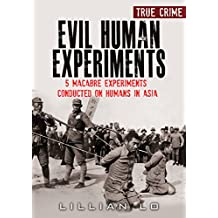 True Crime: Evil Human Experiments: 5 Macabre Experiments Conducted On Humans In Asia