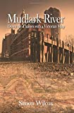 Mudlark River: Down the Thames with a Victorian Map