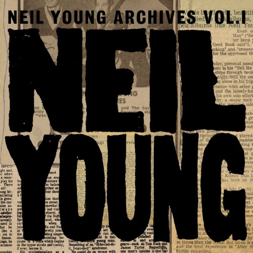 Neil Young Archives Vol. I (19...
