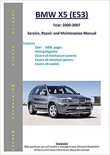 Bmw x5 e53 from 2000 2007 service repair maintenance manual.