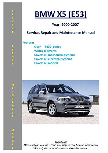 Repair X5 Bmw (BMW X5 - E53 - From 2000 - 2007 Service Repair Maintenance Manual)