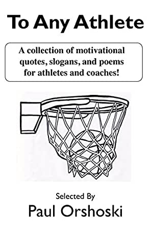 to any athlete a collection of motivational quotes