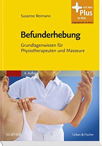 befunderhebung-grundlagenwissen-fr-physiotherapeuten-und-masseure-mit-zugang-zum-elsevier-portal