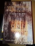img - for From Metaphysical to Mystical: A Study of the Way book / textbook / text book