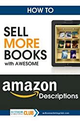 How To Sell More Books with Awesome Amazon Descriptions