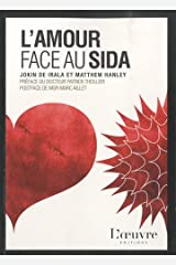 L'amour face au sida (French Edition) Paperback