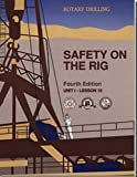 Safety on the Rig, Jackson, William E., 0886981867