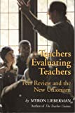Teachers Evaluating Teachers: Peers Review and the New Unionism (Wanda Gag Classics)